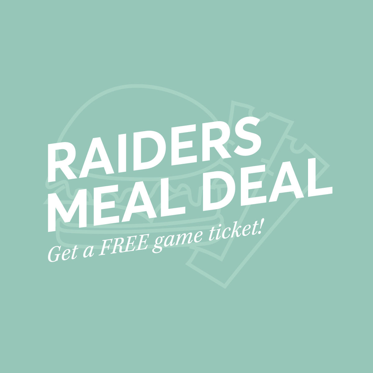 Raiders Ticket & Meal Deal Square